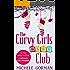 The Curvy Girls Baby Club: Funny feel-good chick lit (The Curvy Girls Club Book 2)