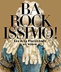 Barockissimo ! : Les Arts Florissants...