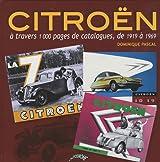 Citroën à travers 1000 pages de catalogues, de 1919 à 1969