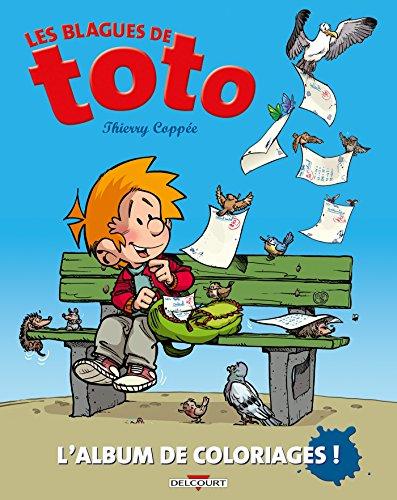 DELCOURT Blagues de Toto - Alb de coloriages par Collectif