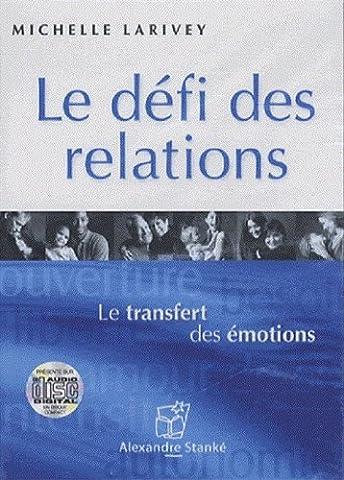 Michelle Larivey - Le défi des relations - Le transfert
