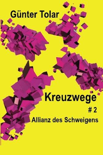 Allianz des Schweigens (Kreuzwege, Band 2)