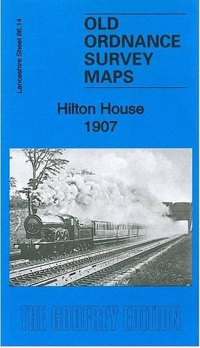 Hilton House 1907: Lancashire Sheet 86.14 (Old Ordnance Survey of Lancashire)