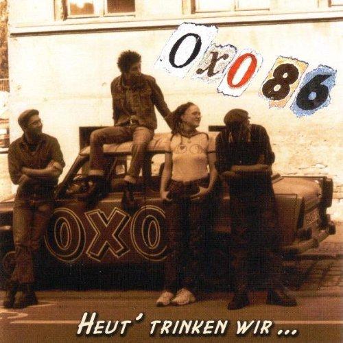 Heut Trinken Wir by Oxo 86 (2007-09-14)