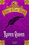 Ever After High - Raven Queen: Il libro dei destini (Nord Sud Narrativa)
