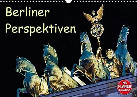 Berliner Perspektiven (Wandkalender 2018 DIN A3 quer): Meine Impressionen von Berlin (Geburtstagskalender, 14 Seiten ) (CALVENDO Orte) [Kalender] [Apr 01, 2017] Schön, Andreas und Berlin,