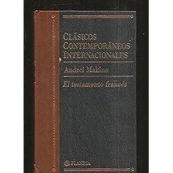 El testamento frances (clasicos contemporaneos internacionales; vol.43 -- Premio Goncourt 1995