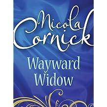 Wayward Widow (Mills & Boon Historical)
