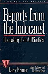 Reports from the Holocaust by Kramer (1998-12-31)