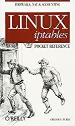 Linux iptables Pocket Reference (Pocket Reference (O'Reilly))