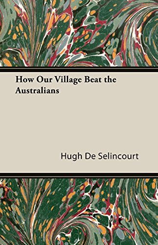 How Our Village Beat the Australians (Fantasy and Horror Classics)