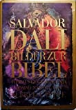 Salvador Dali - Bilder zur Bibel -