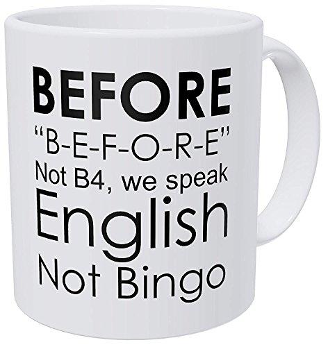 Wampumtuk Before. Lustige Kaffeetasse mit englischer Grammatik Teacher, Sprache nicht Bingo, 312 ml, inspirierend und motivierend
