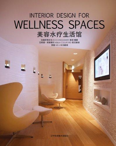 Interior design for Wellness Spaces : Espaces bien-être