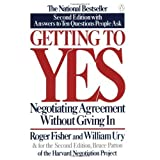 [(Getting To Yes: Negotiating An Agreement Without Giving In )] [Author: Roger Fisher] [Jul-2012]