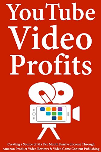 YouTube Video Profits: Creating a Source of $1k Per Month Passive Income Through Amazon Product Video Reviews & Video Game Content Publishing (English Edition) 1 Source Video