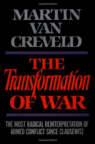 Transformation of War por Martin Van Creveld