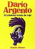 Darío Argento de Ramón Alfonso Cayón (25 jun 2014) Tapa blanda