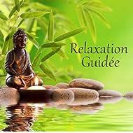 Relaxation guidée pour le bien-être intérieur, la joie de l'esprit, détente, méditation et pensée positive