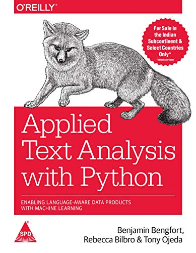 Applied Text Analysis with Python: Enabling Language-Aware Data Products with Machine Learning