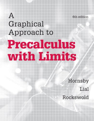 Graphical Approach to Precalculus with Limits, A, Plus Mylab Math with Etext-- Access Card Package (Hornsby/Lial/Rockswold Graphical Approach)