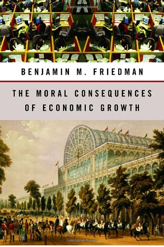 The Moral Conséquences of Economic Growth