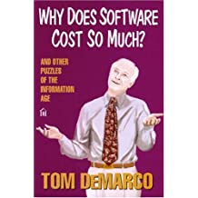 Why Does Software Cost So Much?: And Other Puzzles of the Information Age