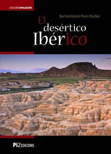 El Desierto Iberico por Bartolome Pons-Rullan