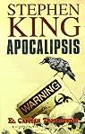 Apocalipsis 1 De Stephen King. El Capitán Trotamundos par Aguirre