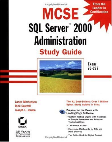MCSE: SQL Server 2000 Administration Study Guide by Lance Mortensen (2001-05-09)