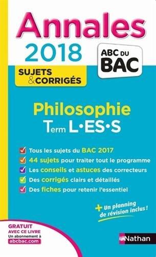 Philosophie terminale L, ES, S : annales 2018