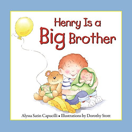 Henry Is a Big Brother (Hannah & Henry Series) by Alyssa Satin Capucilli (2014-10-01)