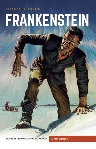 Frankenstein: or, The Modern Prometheus (Classics Illustrated Comics) (Halloween 6 Intro)