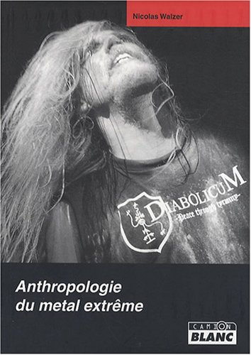 Anthropologie du Metal Extrme