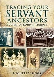 Tracing Your Servant Ancestors (Tracing Your Ancestors)