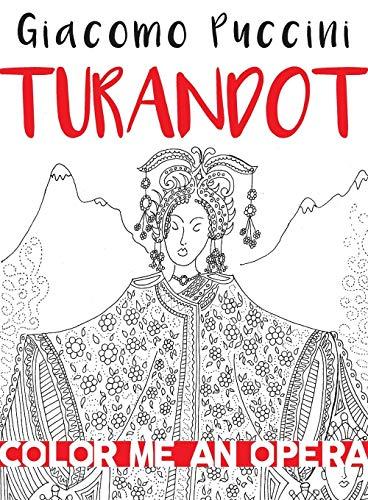 Turandot (Color Me an Opera) por Lydia Easley