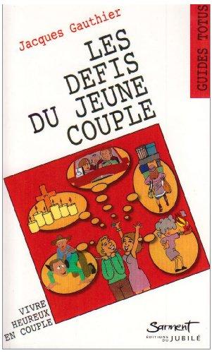Les défis du jeune couple par J Gauthier