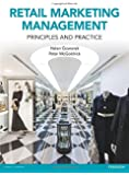 Retail Marketing Management: Principles and Practice