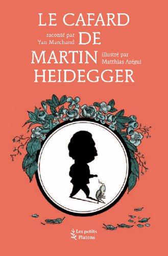 Le Cafard de Martin Heidegger