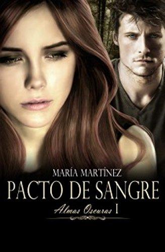 Pacto de sangre (Almas Oscuras 1): Trilogía Almas oscuras vol. I