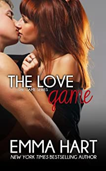 The Love Game (The Game Book 1) by [Hart, Emma]