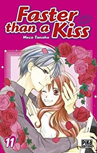 Faster than a Kiss Edition simple Tome 11