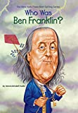 Who Was Ben Franklin?