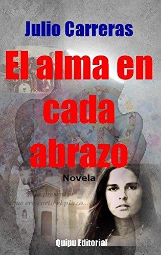 el-alma-en-cada-abrazo-spanish-edition