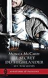 Les MacLeods (Tome 2) - Le secret du Highlander (J'ai lu Aventures & Passions) (French Edition)