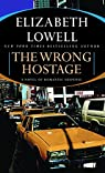 The Wrong Hostage par Lowell