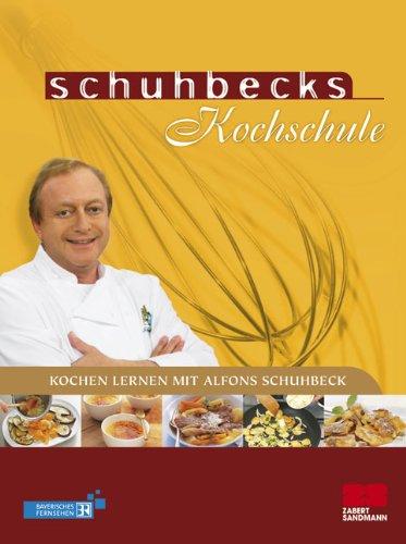 Schuhbecks Kochschule: Kochen lernen mit Alfons Schuhbeck