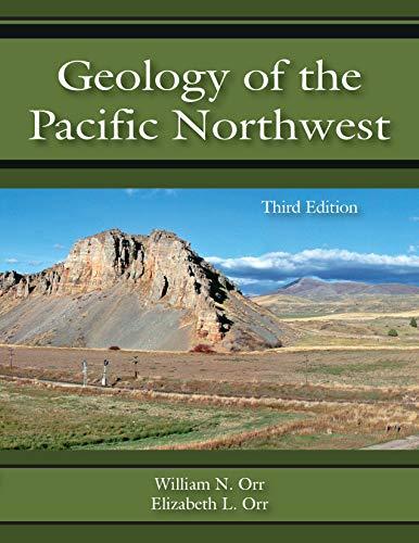 Geology Of The Pacific Northwest por William N. Orr Gratis