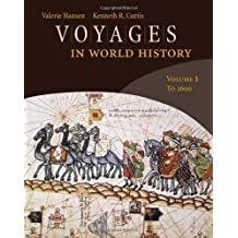 Voyages in World History, Volume 1 (Available Titles CourseMate) by Valerie Hansen (2008-12-30)
