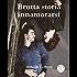 Brutta  storia  innamorarsi